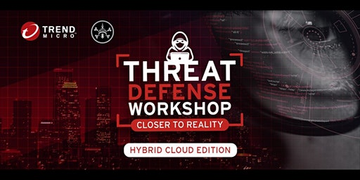 DC416 Threat Defense Workshop with Trend Micro -  Hybrid Cloud Edition
