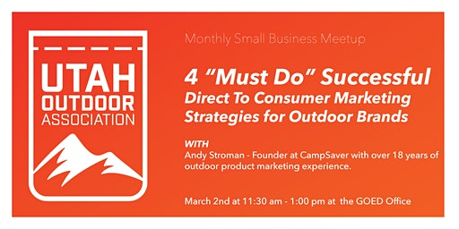 """4 """"Must Know"""" Marketing Techniques to Sell Direct-To-Consumer - UOA SMB Chapter Event"""