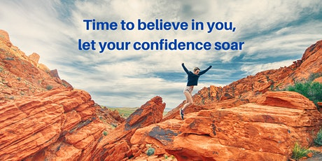 Time to believe in you, let your confidence soar tickets