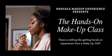 Donyale's Make-Up Experience: The Hands- On Class tickets