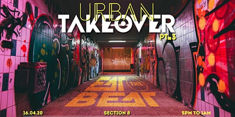 Eat The Beat : 3rd. Urban Takeover [Section 8] tickets