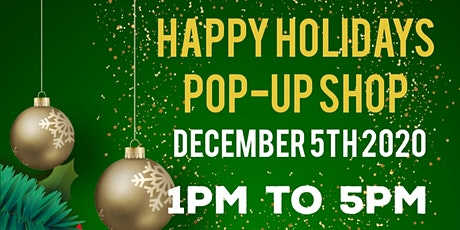 2nd Annual Happy Holidays Pop-up Shop tickets