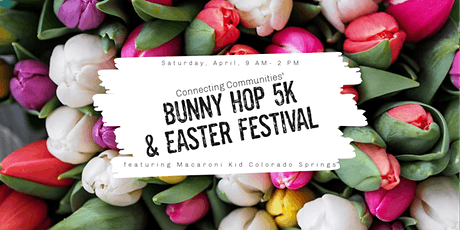 Macaroni Kid at Connecting Communities' Bunny Hop 5K & Easter Festival tickets