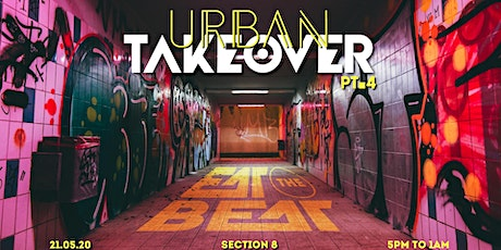 Eat The Beat : 4th. Urban Takeover [Section 8] tickets