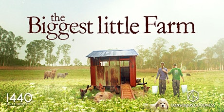 Mindful Movies at 1440: The Biggest Little Farm tickets