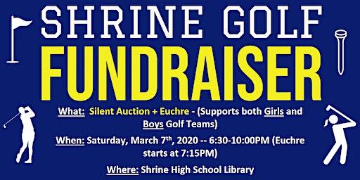 Shrine Golf Fundraiser (Euchre / Silent Auction)