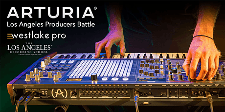 POSTPONED: Arturia Los Angeles Producers Battle tickets