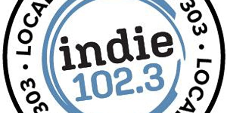 Indie 102.3 Local Meetup - FREE EVENT tickets