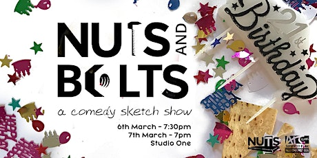 NUTS & Bolts - a comedy sketch show tickets
