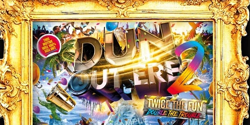 DunOutEre Flash Rave (limited spaces)