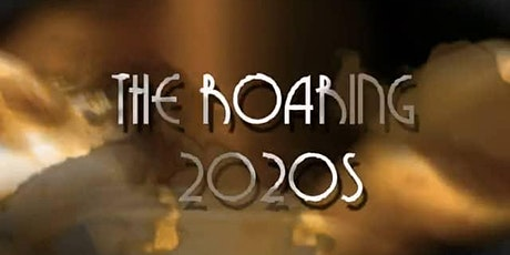 The Roaring 2020's! tickets