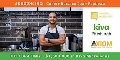 Credit Builder Loan Announcement +  Kiva PGH Celebration