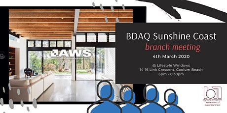 BDAQ Sunshine Coast - March branch meeting tickets