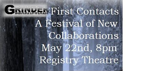 First Contacts: A Festival of New Collaborations tickets