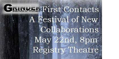 First Contacts: A Festival of New Collaborations