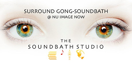 GONG-SOUNDBATH Immersion| Signal Hill @ Nu Image Now tickets