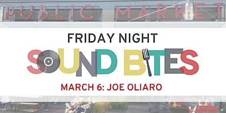 Friday Night Sound Bites: Joe Oliaro tickets