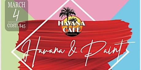Havana & Paint tickets