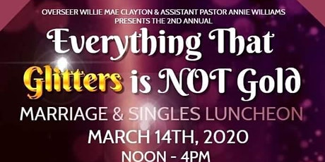 Everything That Glitter's Is Not GOLD Marriage/Singles Luncheon  tickets
