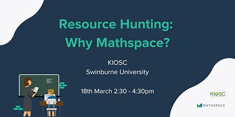 Resource Hunting: Why Mathspace? tickets