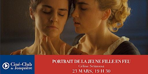 PORTRAIT DE LA JEUNE FILLE EN FEU - Ciné-Club de Jonquière