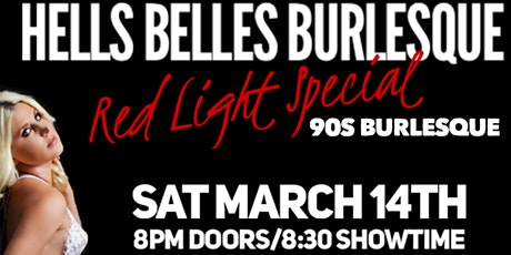 Hells Belles Burlesque: 90s Burlesque! tickets