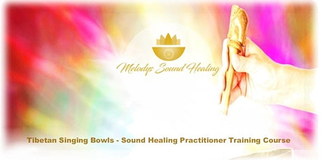 Tibetan Singing Bowl Practitioner Course on the Gold Coast 3 Day Immersion tickets