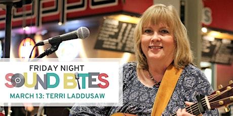 Friday Night Sound Bites: Terri Laddusaw tickets