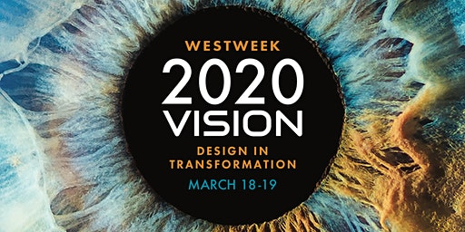 PDC WESTWEEK 2020 Vision: Design in Transformation
