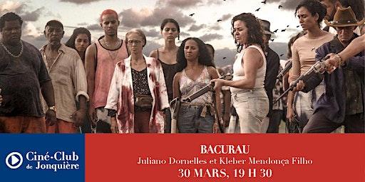 BACURAU - Ciné-Club de Jonquière