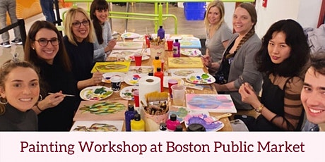 Painting Workshop with Laurel Greenfield at Boston Public Market tickets