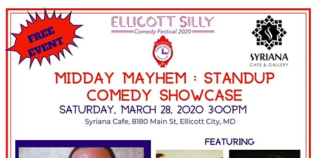 Ellicott Silly Comedy Festival – Midday Mayhem at Syriana Cafe and Gallery tickets