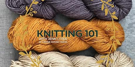 Knitting 101: Cedar House Yarns tickets