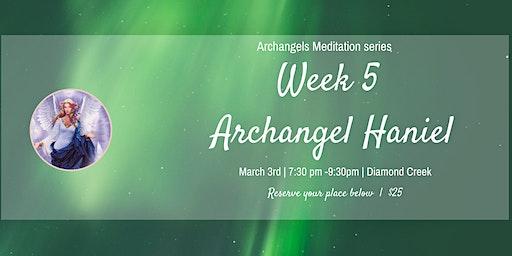 The Archangels Meditation  -Archangel Haniel