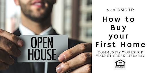 How to Buy your First Home!  Community Workshop 2020