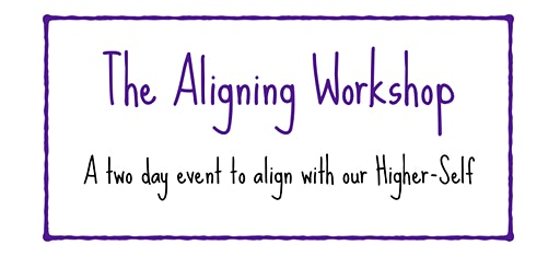 The Aligning Workshop