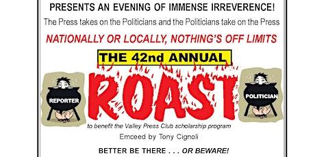 Valley Press Club Annual Roast   Benefits VPC  Scholarship Program tickets