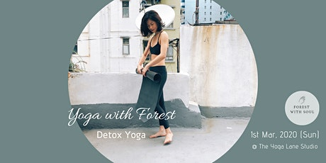 Detox Yoga with Forest @ The Yoga Lane Studio tickets