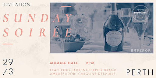 Sunday Soirée with Laurent-Perrier