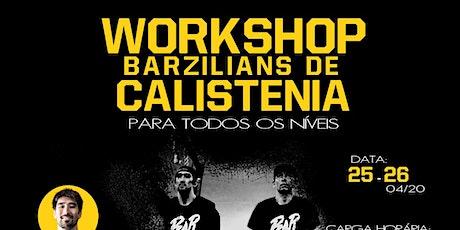 Workshop Barzilians Calistenia - Rio de Janeiro ingressos