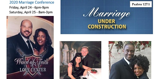 Marriage Conference: Fri. 4/24 - Sat.4/ 25