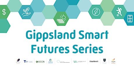 Gippsland Smart Futures Series tickets