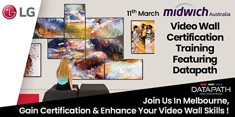 LG Video Wall Certification Training featuring Datapath -  Datapath Session tickets