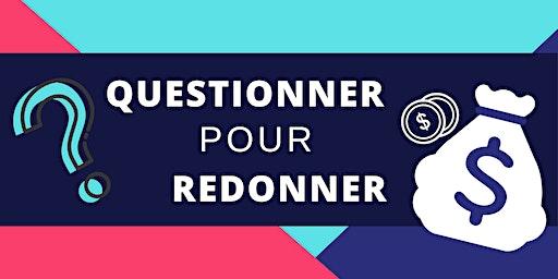 Questionner Pour Redonner