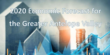 2020 Economic Forecast for  the Greater Antelope Valley tickets