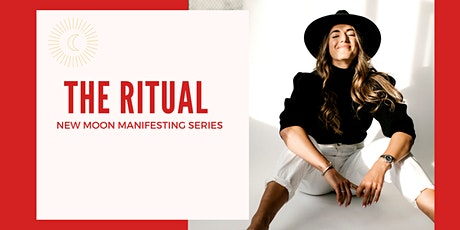 The Ritual | New Moon Manifesting Series March tickets