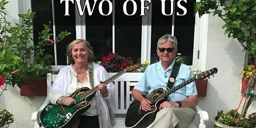 LIVE MUSIC-Two Of US (130p-430p)