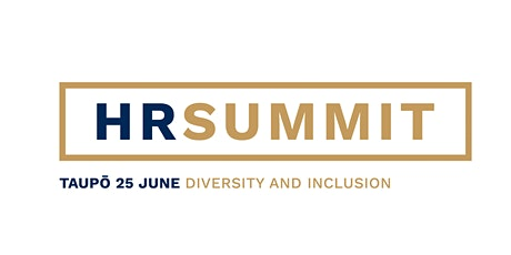 HR Summit - Taupō:  Diversity and Inclusion - Reloaded tickets