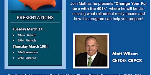 Copy of 401k Seminar with Matt Wilson