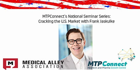 MTPConnect's National Seminar Series - Cracking the U.S. Market tickets